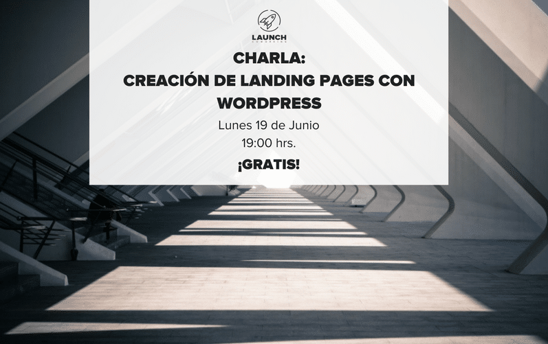 Charla Creación de Landing Pages con WordPress