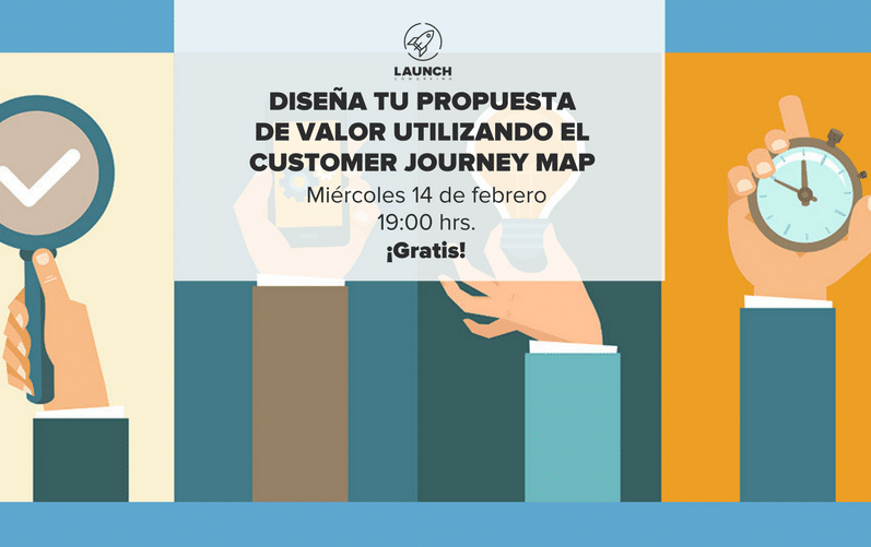 Diseña tu propuesta de valor utilizando el Customer Journey Map