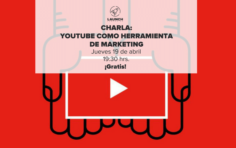 Charla: YouTube como Herramienta de Marketing